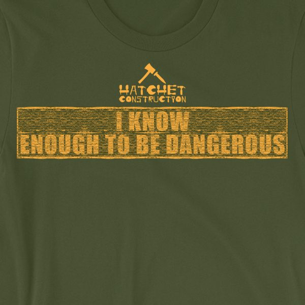 HC - website_product pics_i know enough to be dangerous_close up art_olive t